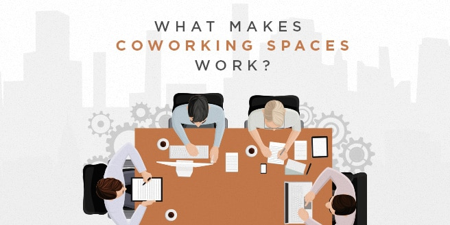 What Makes Coworking Spaces Work?