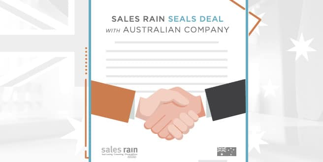 Sales Rain Seals Deal with Australian Company