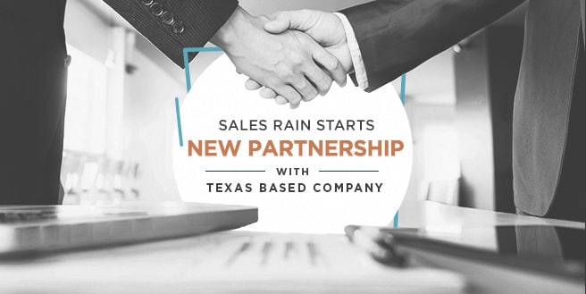 Sales Rain Starts New Partnership with Texas-based Company