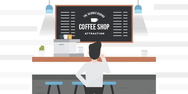 The Science Behind Coffee Shop Attraction