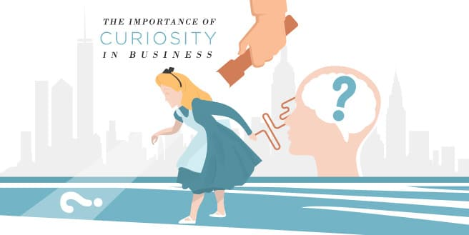 Thinking Like Alice: The Importance of Curiosity in Business