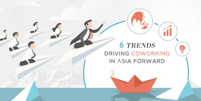6 Trends Driving Coworking Spaces in Asian Countries Forward