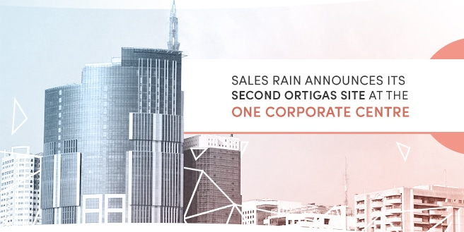 Sales Rain Announces its 2nd Ortigas Site at the One Corporate Center
