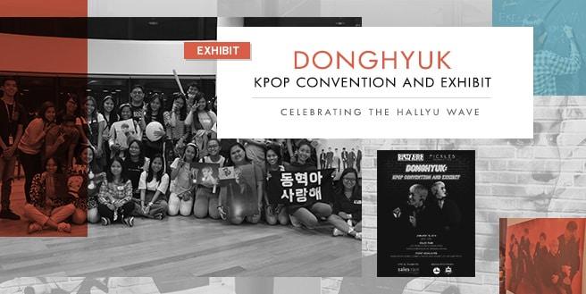 DongHyuk: Kpop Convention and Exhibit, Celebrating the Hallyu Wave