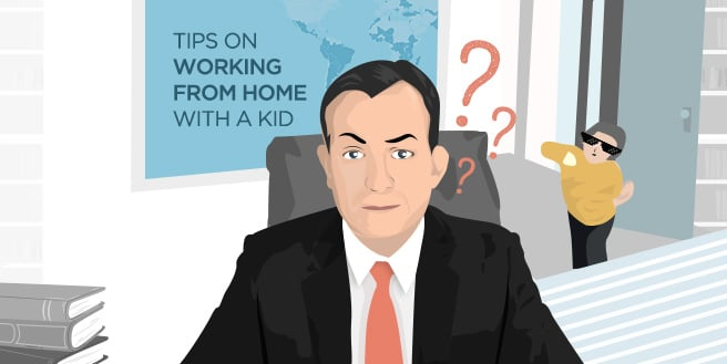 Some Helpful Tips on Working From Home with a Kid