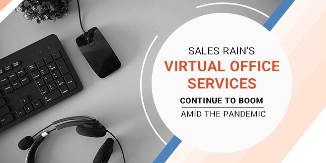 Sales Rain's Virtual Office Services continue to Boom amid the Pandemic
